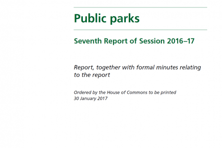 House of Commons Communities and Local Government Committee – Inquiry into Public Parks 2017